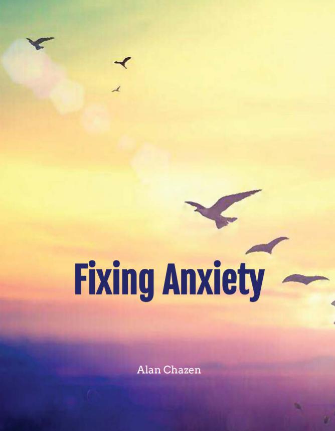 Fixing Anxiety